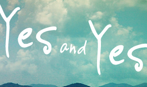 yes and blog